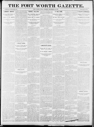 Primary view of object titled 'Fort Worth Gazette. (Fort Worth, Tex.), Vol. 15, No. 335, Ed. 1, Tuesday, September 15, 1891'.