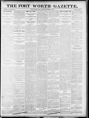 Primary view of object titled 'Fort Worth Gazette. (Fort Worth, Tex.), Vol. 15, No. 342, Ed. 1, Tuesday, September 22, 1891'.
