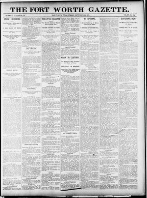 Primary view of object titled 'Fort Worth Gazette. (Fort Worth, Tex.), Vol. 15, No. 345, Ed. 1, Friday, September 25, 1891'.