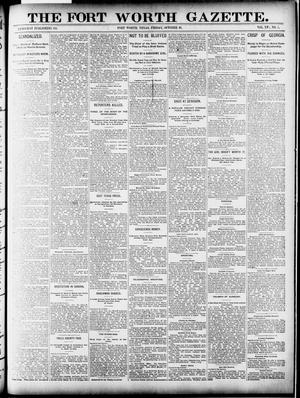 Primary view of object titled 'Fort Worth Gazette. (Fort Worth, Tex.), Vol. 16, No. 1, Ed. 1, Friday, October 16, 1891'.
