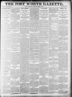 Primary view of object titled 'Fort Worth Gazette. (Fort Worth, Tex.), Vol. 16, No. 12, Ed. 1, Tuesday, October 27, 1891'.