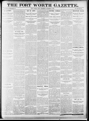 Primary view of object titled 'Fort Worth Gazette. (Fort Worth, Tex.), Vol. 16, No. 21, Ed. 1, Thursday, November 5, 1891'.