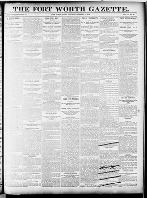 Primary view of object titled 'Fort Worth Gazette. (Fort Worth, Tex.), Vol. 16, No. 30, Ed. 1, Saturday, November 14, 1891'.