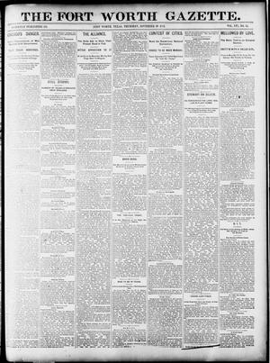 Primary view of object titled 'Fort Worth Gazette. (Fort Worth, Tex.), Vol. 16, No. 35, Ed. 1, Thursday, November 19, 1891'.