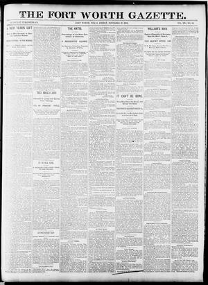 Primary view of object titled 'Fort Worth Gazette. (Fort Worth, Tex.), Vol. 16, No. 43, Ed. 1, Friday, November 27, 1891'.