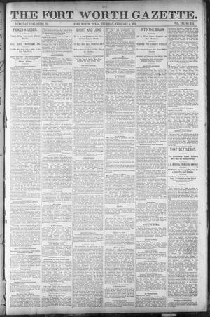 Primary view of object titled 'Fort Worth Gazette. (Fort Worth, Tex.), Vol. 16, No. 112, Ed. 2, Thursday, February 4, 1892'.