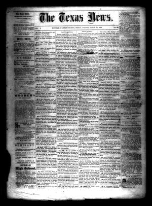 Primary view of object titled 'The Texas News. (Bonham, Tex.), Vol. 3, No. 30, Ed. 1 Friday, April 23, 1869'.