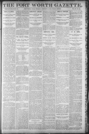 Primary view of object titled 'Fort Worth Gazette. (Fort Worth, Tex.), Vol. 14, No. 12, Ed. 1, Thursday, February 25, 1892'.
