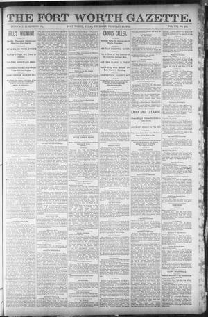 Primary view of object titled 'Fort Worth Gazette. (Fort Worth, Tex.), Vol. 16, No. 133, Ed. 2, Thursday, February 25, 1892'.