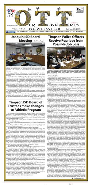 Our Town Times (Timpson, Tex.), Vol. 35, No. 9, Ed. 1 Thursday, February 26, 2015