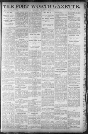 Primary view of object titled 'Fort Worth Gazette. (Fort Worth, Tex.), Vol. 16, No. 134, Ed. 1, Friday, February 26, 1892'.