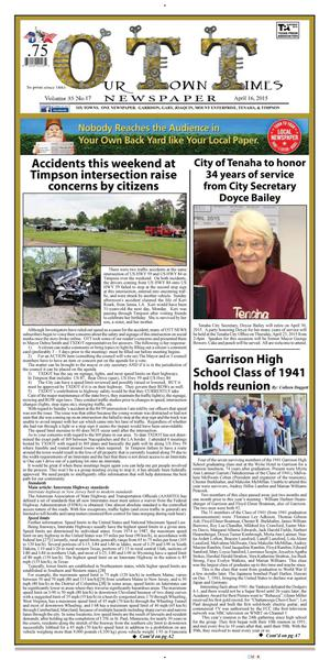 Our Town Times (Timpson, Tex.), Vol. 35, No. 16, Ed. 1 Thursday, April 16, 2015