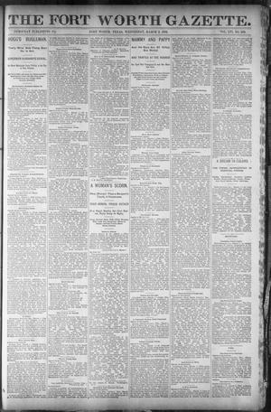 Primary view of object titled 'Fort Worth Gazette. (Fort Worth, Tex.), Vol. 16, No. 139, Ed. 1, Wednesday, March 2, 1892'.