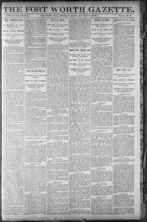 Primary view of object titled 'Fort Worth Gazette. (Fort Worth, Tex.), Vol. 14, No. 13, Ed. 1, Thursday, March 3, 1892'.