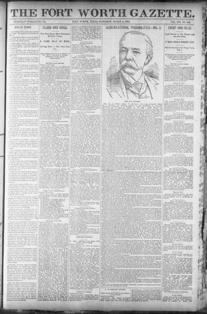 Primary view of object titled 'Fort Worth Gazette. (Fort Worth, Tex.), Vol. 16, No. 142, Ed. 1, Saturday, March 5, 1892'.