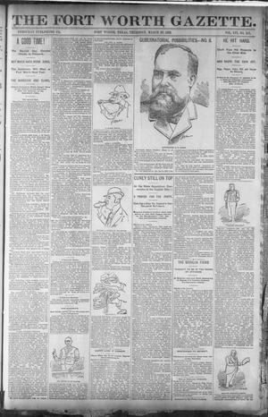 Primary view of object titled 'Fort Worth Gazette. (Fort Worth, Tex.), Vol. 16, No. 147, Ed. 2, Thursday, March 10, 1892'.