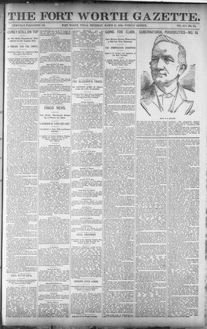 Primary view of object titled 'Fort Worth Gazette. (Fort Worth, Tex.), Vol. 14, No. 15, Ed. 1, Thursday, March 17, 1892'.