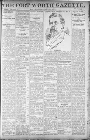 Primary view of object titled 'Fort Worth Gazette. (Fort Worth, Tex.), Vol. 16, No. 158, Ed. 1, Monday, March 21, 1892'.