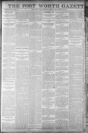 Primary view of object titled 'Fort Worth Gazette. (Fort Worth, Tex.), Vol. 14, No. 16, Ed. 1, Thursday, March 24, 1892'.