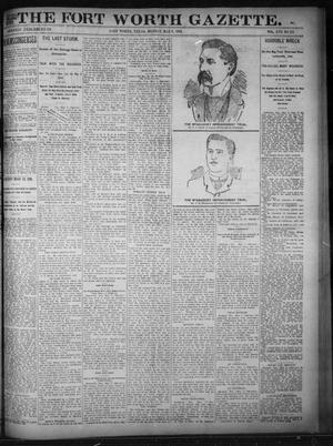 Primary view of object titled 'Fort Worth Gazette. (Fort Worth, Tex.), Vol. 17, No. 173, Ed. 1, Monday, May 8, 1893'.