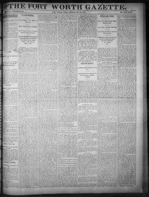 Primary view of object titled 'Fort Worth Gazette. (Fort Worth, Tex.), Vol. 17, No. 180, Ed. 1, Monday, May 15, 1893'.