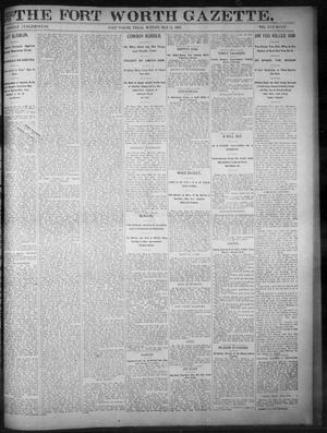 Primary view of object titled 'Fort Worth Gazette. (Fort Worth, Tex.), Vol. 17, No. 187, Ed. 1, Monday, May 22, 1893'.