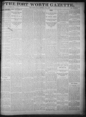 Primary view of object titled 'Fort Worth Gazette. (Fort Worth, Tex.), Vol. 17, No. 199, Ed. 1, Saturday, June 3, 1893'.