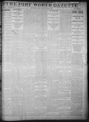 Primary view of object titled 'Fort Worth Gazette. (Fort Worth, Tex.), Vol. 17, No. 206, Ed. 1, Saturday, June 10, 1893'.