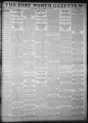 Primary view of object titled 'Fort Worth Gazette. (Fort Worth, Tex.), Vol. 17, No. 216, Ed. 1, Tuesday, June 20, 1893'.