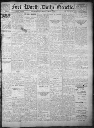 Primary view of object titled 'Fort Worth Daily Gazette. (Fort Worth, Tex.), Vol. 18, No. 60, Ed. 1, Monday, January 22, 1894'.