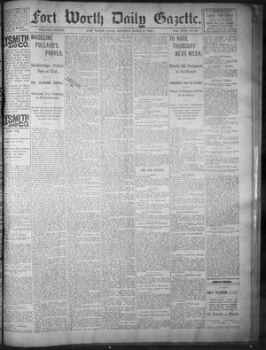 Primary view of object titled 'Fort Worth Daily Gazette. (Fort Worth, Tex.), Vol. 18, No. 107, Ed. 1, Saturday, March 10, 1894'.