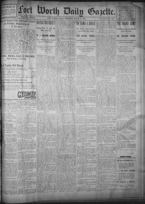 Primary view of object titled 'Fort Worth Daily Gazette. (Fort Worth, Tex.), Vol. 18, No. 119, Ed. 1, Thursday, March 22, 1894'.