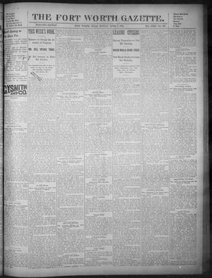 Primary view of object titled 'Fort Worth Gazette. (Fort Worth, Tex.), Vol. 18, No. 137, Ed. 1, Monday, April 9, 1894'.