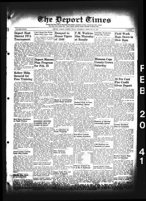 Primary view of object titled 'The Deport Times (Deport, Tex.), Vol. 33, No. 3, Ed. 1 Thursday, February 20, 1941'.