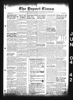Primary view of object titled 'The Deport Times (Deport, Tex.), Vol. 34, No. 17, Ed. 1 Thursday, June 4, 1942'.