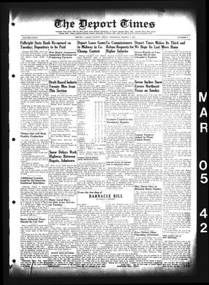 Primary view of object titled 'The Deport Times (Deport, Tex.), Vol. 34, No. 4, Ed. 1 Thursday, March 5, 1942'.