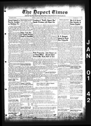 Primary view of object titled 'The Deport Times (Deport, Tex.), Vol. 33, No. 48, Ed. 1 Thursday, January 1, 1942'.