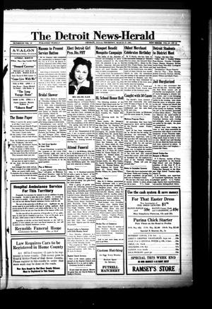 Primary view of object titled 'The Detroit News-Herald (Detroit, Tex.), Vol. 13, No. 52, Ed. 1 Thursday, March 27, 1941'.