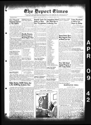 Primary view of object titled 'The Deport Times (Deport, Tex.), Vol. 34, No. 9, Ed. 1 Thursday, April 9, 1942'.