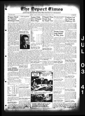 Primary view of object titled 'The Deport Times (Deport, Tex.), Vol. 33, No. 22, Ed. 1 Thursday, July 3, 1941'.