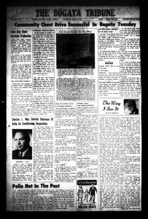 Primary view of The Bogata Tribune (Bogata, Tex.), Vol. 1, No. 23, Ed. 1 Thursday, October 23, 1958