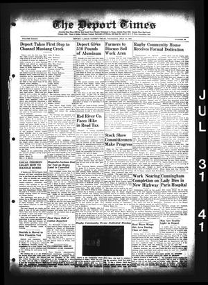 Primary view of object titled 'The Deport Times (Deport, Tex.), Vol. 33, No. 26, Ed. 1 Thursday, July 31, 1941'.