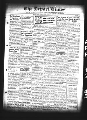Primary view of object titled 'The Deport Times (Deport, Tex.), Vol. 37, No. 10, Ed. 1 Thursday, April 12, 1945'.