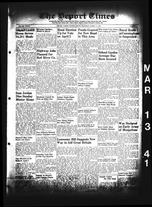 Primary view of object titled 'The Deport Times (Deport, Tex.), Vol. 33, No. 6, Ed. 1 Thursday, March 13, 1941'.
