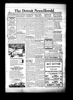 Primary view of object titled 'The Detroit News-Herald (Detroit, Tex.), Vol. 14, No. 19, Ed. 1 Thursday, August 7, 1941'.