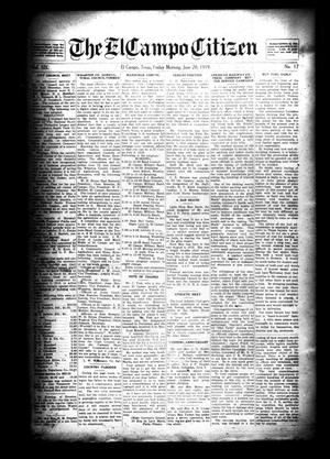 Primary view of object titled 'The El Campo Citizen (El Campo, Tex.), Vol. 19, No. 17, Ed. 1 Friday, June 20, 1919'.