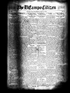 Primary view of object titled 'The El Campo Citizen (El Campo, Tex.), Vol. 19, No. 25, Ed. 1 Friday, August 15, 1919'.