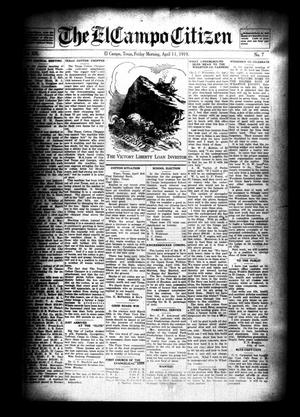 Primary view of object titled 'The El Campo Citizen (El Campo, Tex.), Vol. 19, No. 7, Ed. 1 Friday, April 11, 1919'.