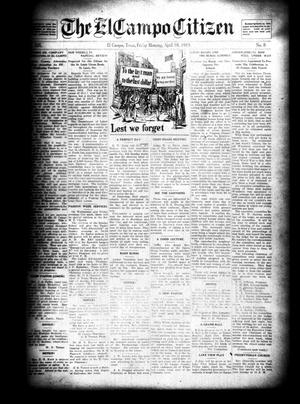 Primary view of object titled 'The El Campo Citizen (El Campo, Tex.), Vol. 19, No. 8, Ed. 1 Friday, April 18, 1919'.