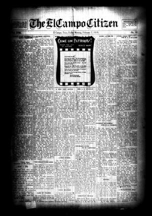 Primary view of object titled 'The El Campo Citizen (El Campo, Tex.), Vol. 18, No. 50, Ed. 1 Friday, February 7, 1919'.